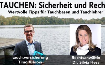 16. Juni 2021: Wertvolle Tipps für Tauchbasen und Tauchlehrer – ein Webinar mit Timo Vierow und Rechtsanwältin Dr. Silvia Hess
